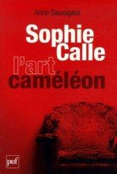 Dernières parutions dans Perspectives critiques, Sophie Calle, l'art caméléon