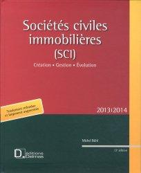 Dernières parutions sur Société civile immobilière, Sociétés civiles immobilières (SCI) 2013. Création, gestion, évolution, 12e édition