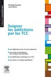 Souvent acheté avec Pharmacologie, le Soigner les addictions par les TCC