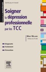 Dernières parutions dans Pratiques en psychothérapie, Soigner la dépression professionnelle par les TCC Pilli ecn, ecn pilly 2020, pilly ecn 2021, pilly ecn feuilleter, ecn pilli consulter, ecn pilly 6ème édition, pilly ecn 7ème édition, livre ecn