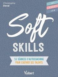 Dernières parutions sur Développement personnel, Soft Skills. 10 séances d'autocoaching pour réaliser son potentiel