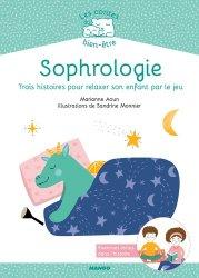 Souvent acheté avec Premiers secours / spécial séniors : le livre qui va vous apprendre à sauver des vies, le Sophrologie