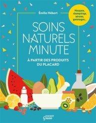 Dernières parutions sur Beauté - Jeunesse, Soins naturels minute