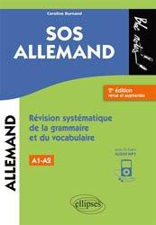 Dernières parutions dans Bloc notes, SOS allemand, niveau 1 / révision systématique de la grammaire et du vocabulaire