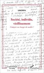Dernières parutions dans La gérontologie en actes, Société, individu, vieillissement