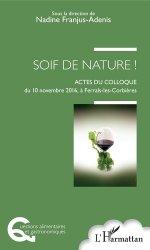 Dernières parutions dans Questions alimentaires et gastronomiques, Soif de nature !