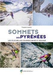 Dernières parutions sur Alpinisme - Escalade - Trail - Randos, Sommets des Pyrénées
