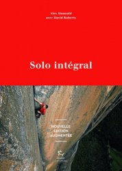 Dernières parutions sur Alpinisme - Escalade - Trail - Randos, Solo intégral