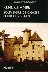 Dernières parutions dans En suivant saint Hubert, Souvenirs de chasse pour Christian