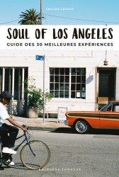 Dernières parutions sur Guides USA Californie, Soul of Los Angeles. Guide des 30 meilleures expériences