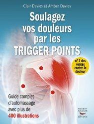 Souvent acheté avec Guérir le mal de dos, le Soulagez vos douleurs par les Trigger points