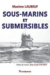Dernières parutions sur Histoire de la navigation, Sous-marins et Submersibles