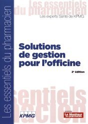 Dernières parutions sur Pratique professionnelle pharmacie, Solutions de gestion pour l'officine