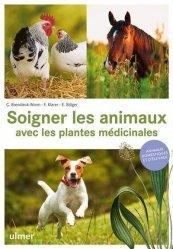 Dernières parutions sur Basse-cour, Soigner les animaux avec les plantes médicinales - Animaux domestiques et d'élevage