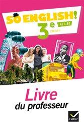 Dernières parutions dans So English!, So English! 3e (2017) : Livre du Professeur