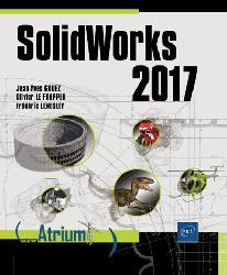 Dernières parutions sur Dessin industriel, Solidworks 2017