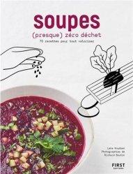 Dernières parutions sur Cuisine bio et diététique, Soupes zéro déchet