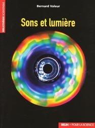 Dernières parutions dans Bibliothèque scientifique, Sons et lumière