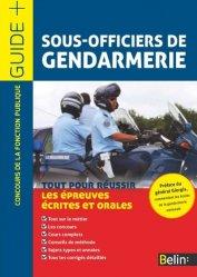 Dernières parutions dans Guide +, Sous-officiers de gendarmerie. Concours de la fonction publique Catégorie B