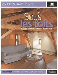 Souvent acheté avec Carrelages et dallages du XIIe au XIXe siècle, le Sous les toits