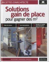 Dernières parutions dans Recettes d'architecte, Solutions gain de place pour gagner des m²