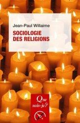 Dernières parutions dans Que sais-je ?, Sociologie des religions
