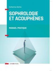 Dernières parutions dans Corps et Santé, Sophrologie et acouphènes - Manuel pratique