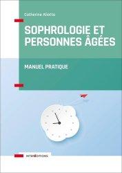 Dernières parutions sur Spécial seniors, Sophrologie et personnes agées