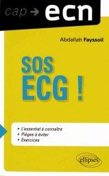 Souvent acheté avec 80 examens biologiques pour l'ECN, le SOS ECG !
