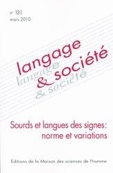 Dernières parutions sur Langue des signes, Sourds et langues des signes: norme et variations