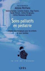 Dernières parutions sur Pédopsychiatrie, Soins palliatifs en pédiatrie