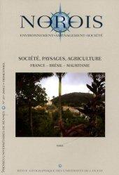 Dernières parutions dans Norois, Société, paysages, agriculture France - Brésil - Mauritanie