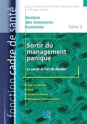 Souvent acheté avec Gynécologie et obstétrique, le Sortir du management panique Tome 2 - Le savoir et l'art de décider