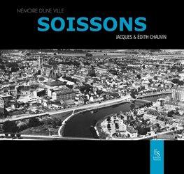 Dernières parutions dans Mémoire d'une ville, Soissons