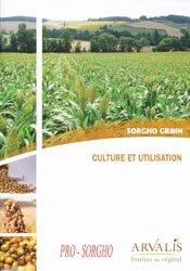 Souvent acheté avec Accidents et maladies du trayon, le Sorgho grain - Culture et utilisation
