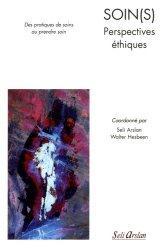 Soin(s) Perspectives éthiques - Des actes de soins au prendre soin