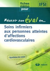 Souvent acheté avec Je m'auto-évalue en cardiologie, le Soins infirmiers aux personnes atteintes d'affections cardiovasculaires