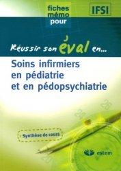 Dernières parutions sur Pédiatrie, Soins infirmiers en pédiatrie et en pédopsychiatrie