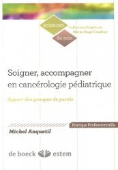 Dernières parutions dans Sciences du soin, Soigner, accompagner en cancérologie pédiatrique