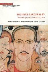 Dernières parutions dans Institut des sciences juridique et philosophique de la Sorbonne, Sociétés carcérales. Relecture(s) de Surveiller et punir