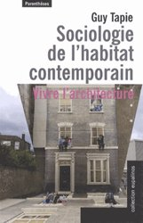 Dernières parutions dans Eupalinos, Sociologie de l'habitat contemporain