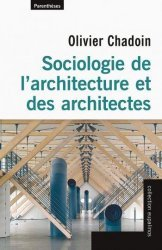 Dernières parutions dans Eupalinos, Sociologie de l'architecture et des architectes