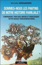 Dernières parutions sur Thérapies familiales, Sommes-nous les pantins de notre histoire familiale ?