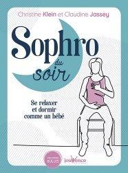 Dernières parutions sur Sophrologie, Sophro du soir