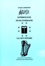 Souvent acheté avec La musique des bulles ou La musicothérapie en hématologie pédiatrique, le Sophrologie Musicothérapie