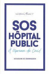 Dernières parutions sur Santé publique - Politiques de santé, SOS Hôpital public
