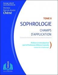 Nouvelle édition Sophrologie Tome II