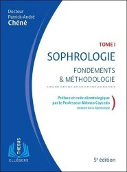 Dernières parutions sur Réflexologie - Sophrologie - Acupression, Sophrologie - Fondements et méthodologie