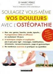 Souvent acheté avec Poster Les points de Jones, le Soulagez vous-même vos douleurs avec l'ostéopathie