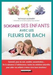 Souvent acheté avec Huiles essentielles associées aux points d'acupuncture, le Soigner ses enfants avec les fleurs de Bach